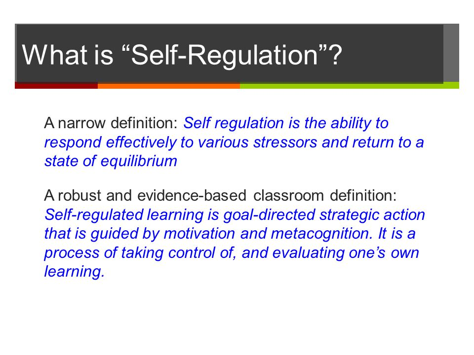What is Self-Regulation