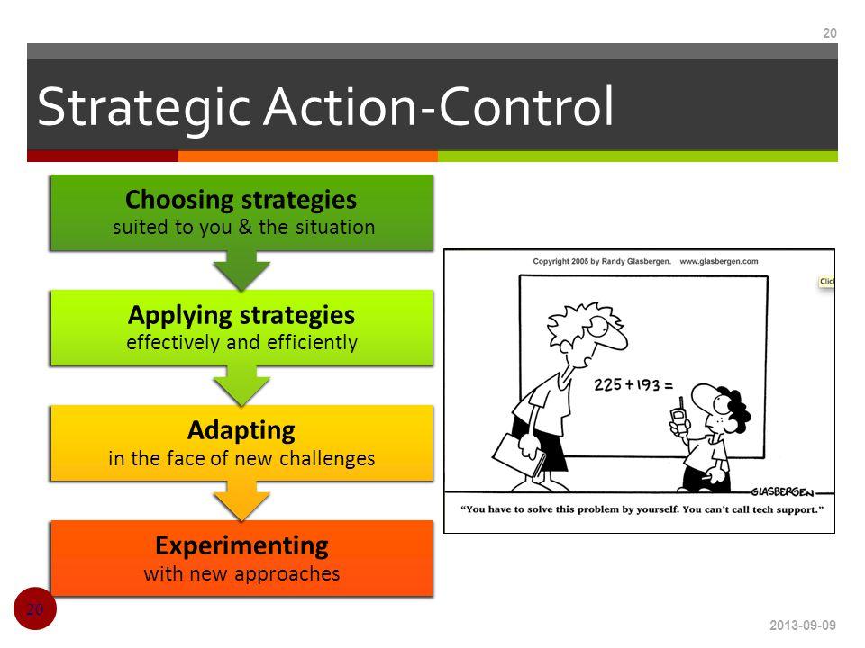 Strategic Action-Control
