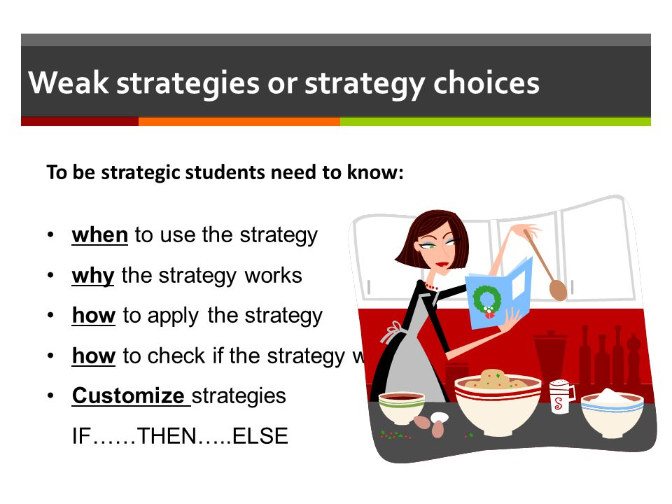 Weak strategies or strategy choices