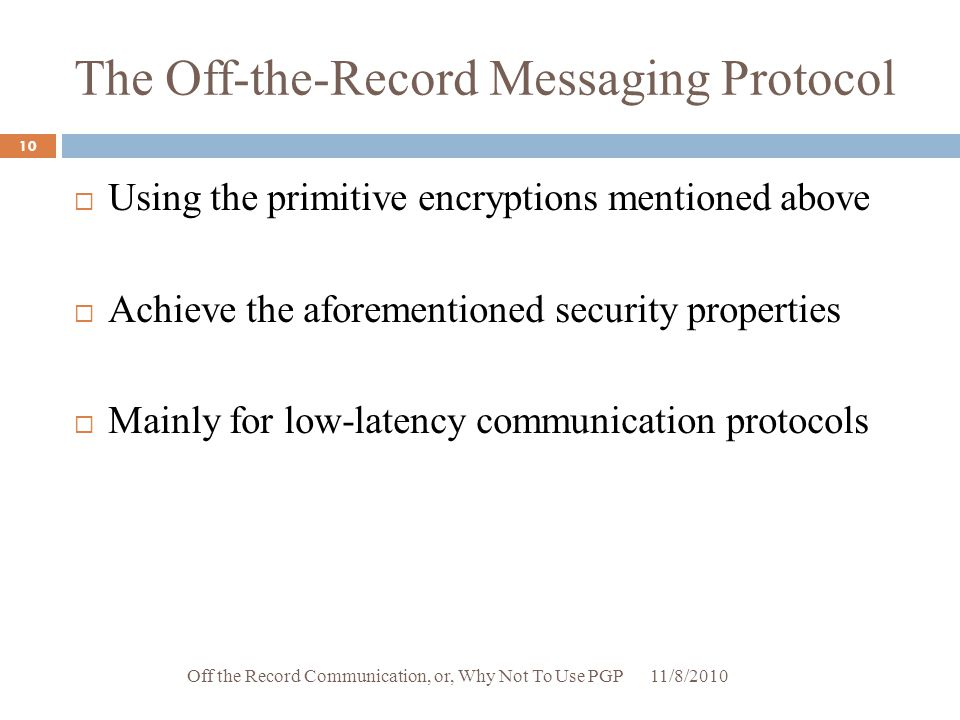 The Off-the-Record Messaging Protocol