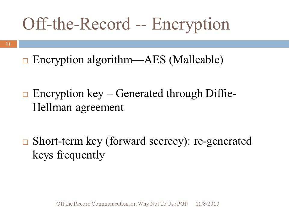 Off-the-Record -- Encryption