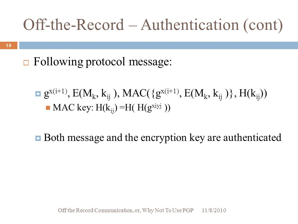 Off-the-Record – Authentication (cont)