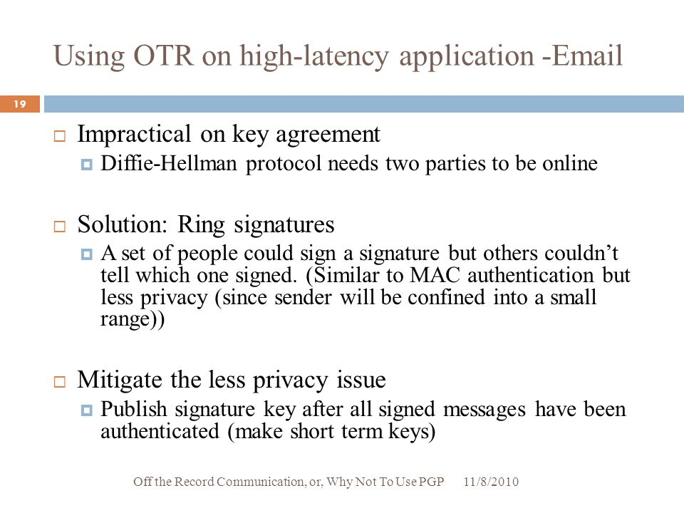 Using OTR on high-latency application -Email