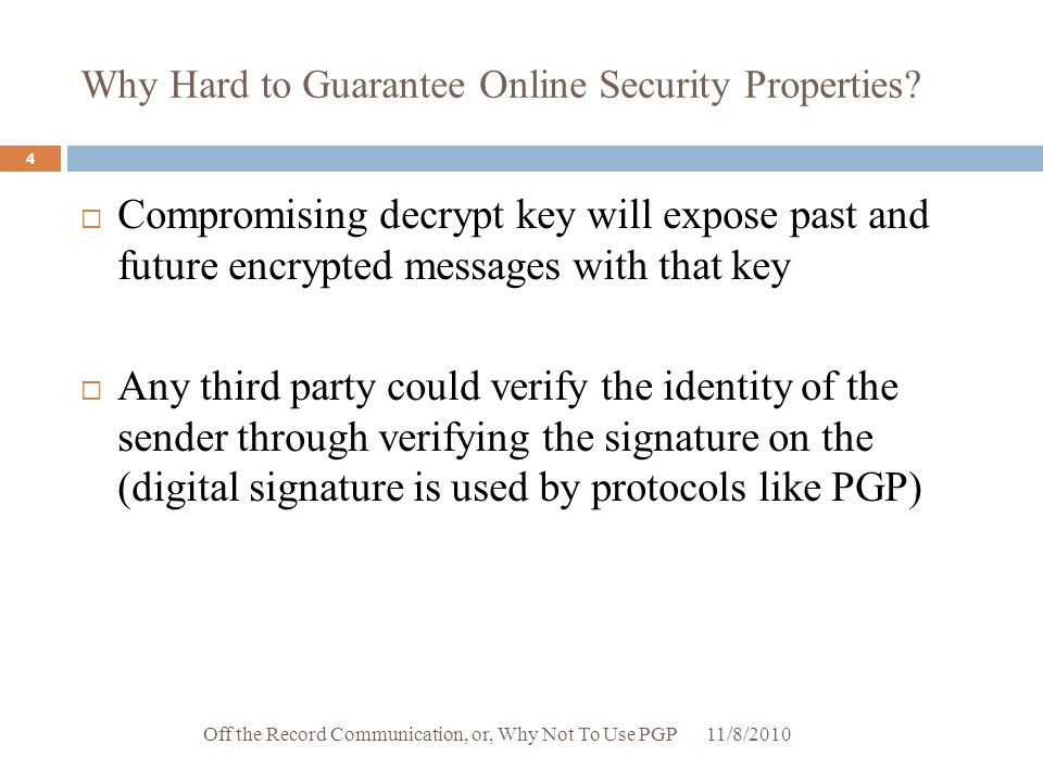 Why Hard to Guarantee Online Security Properties