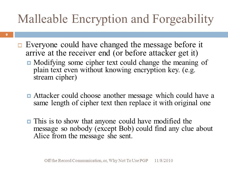 Malleable Encryption and Forgeability