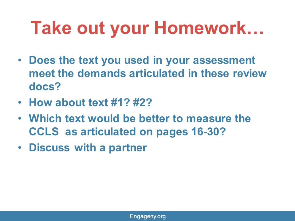 Take out your Homework…