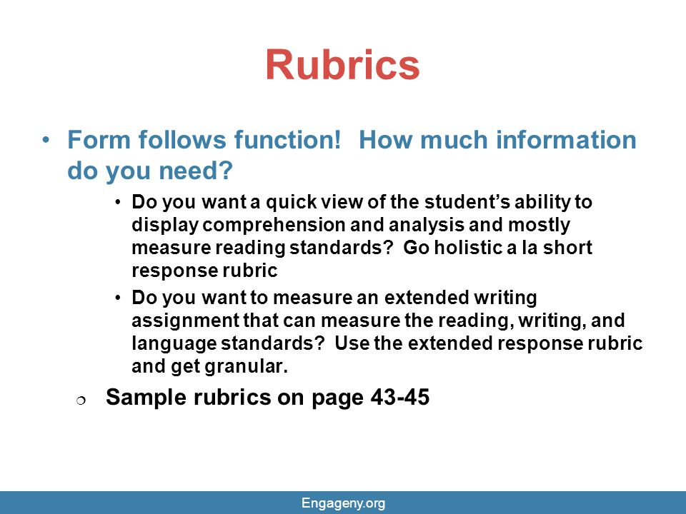Rubrics Form follows function! How much information do you need