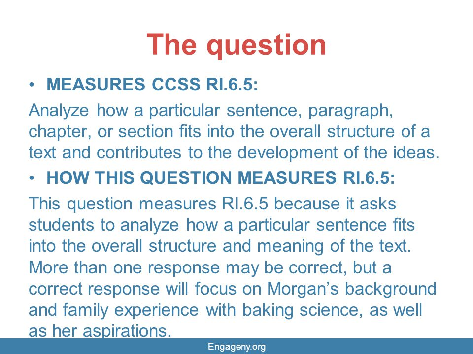The question MEASURES CCSS RI.6.5: