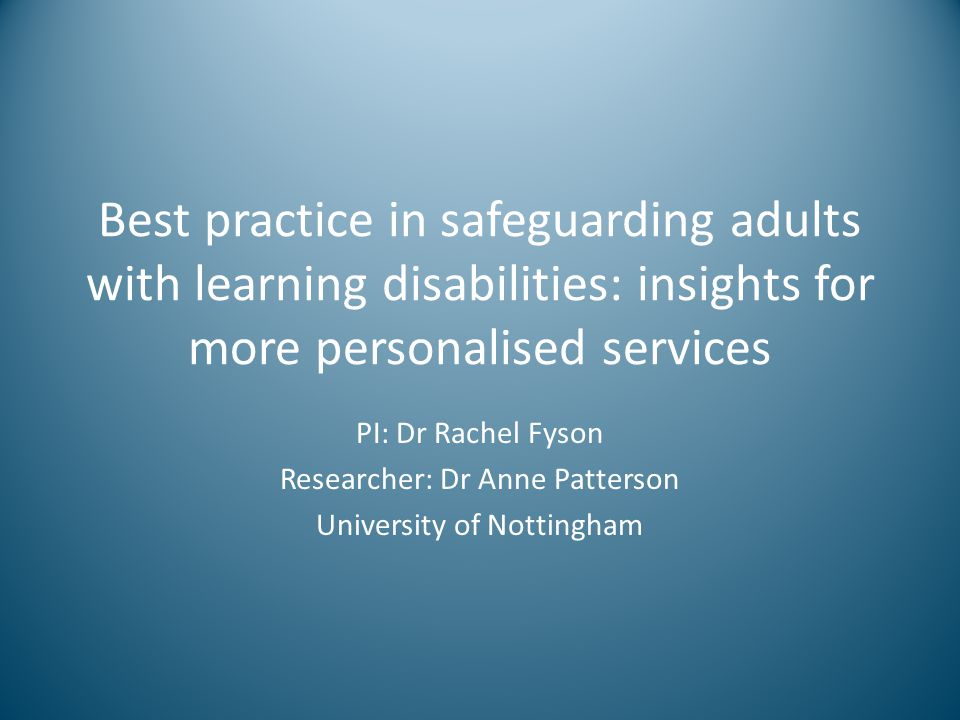 Best practice in safeguarding adults with learning disabilities: insights for more personalised services