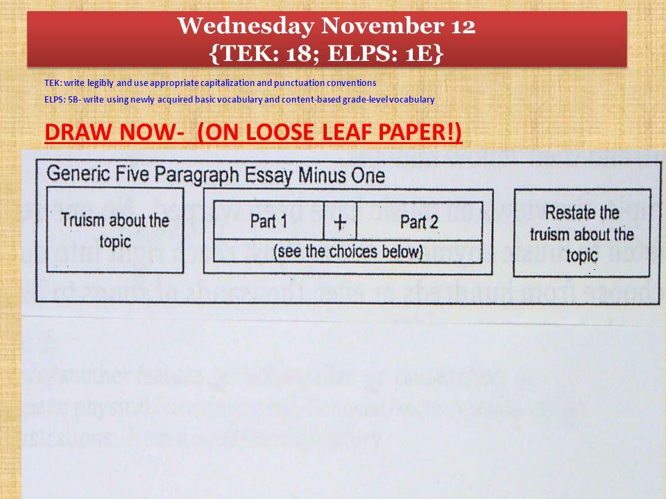 Wednesday November 12 {TEK: 18; ELPS: 1E}