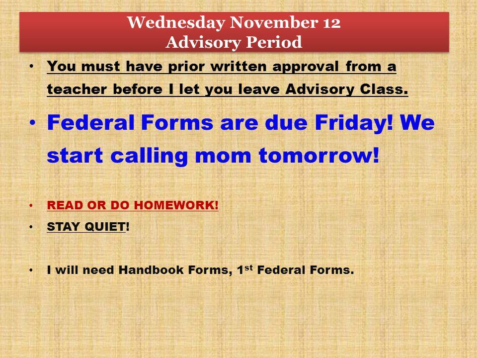 Wednesday November 12 Advisory Period