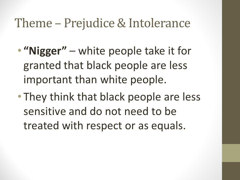 Theme – Prejudice & Intolerance