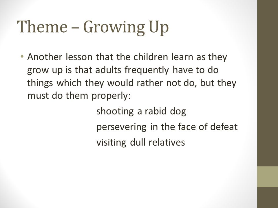 Theme – Growing Up