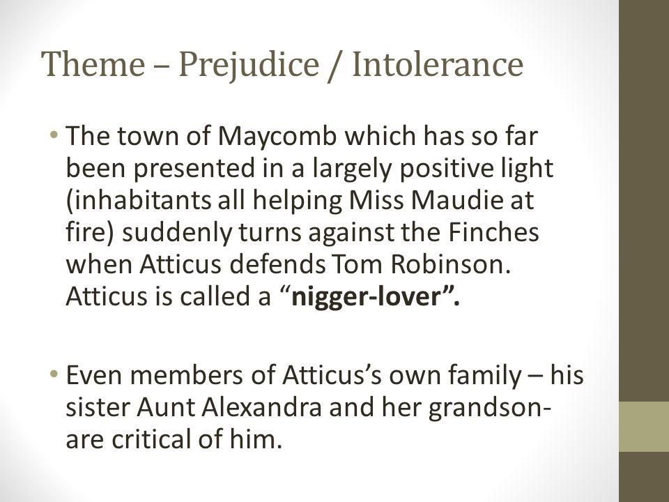 Theme – Prejudice / Intolerance
