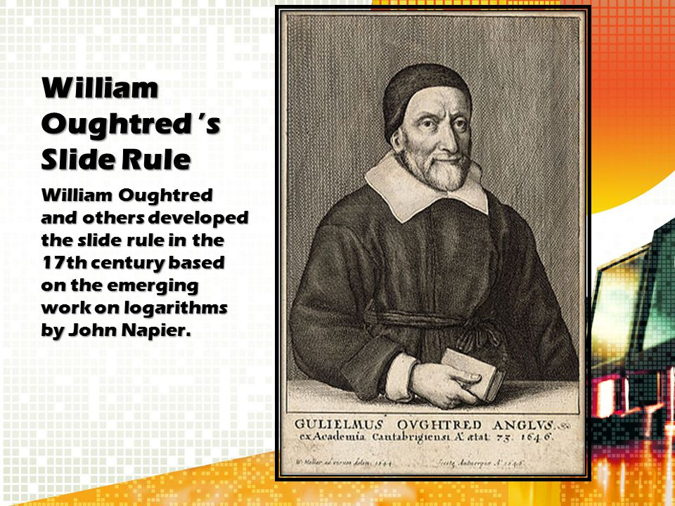William Oughtred 's Slide Rule