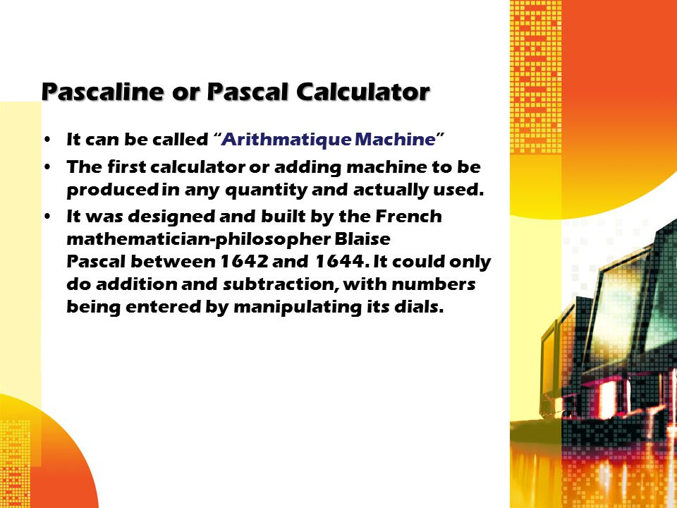 Pascaline or Pascal Calculator