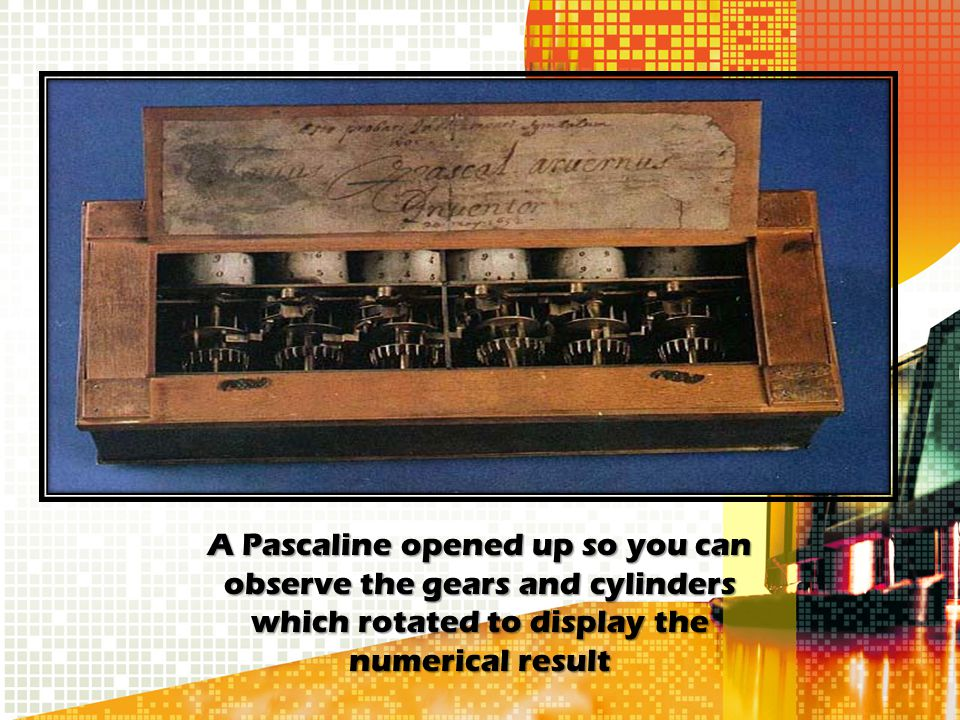 A Pascaline opened up so you can observe the gears and cylinders which rotated to display the numerical result