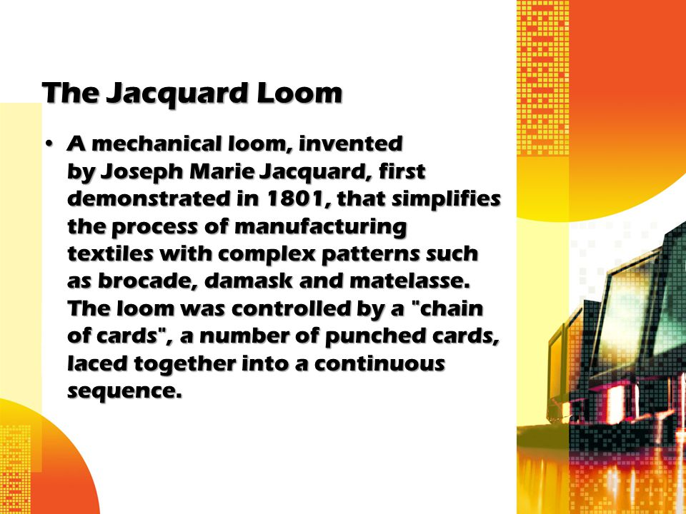 The Jacquard Loom