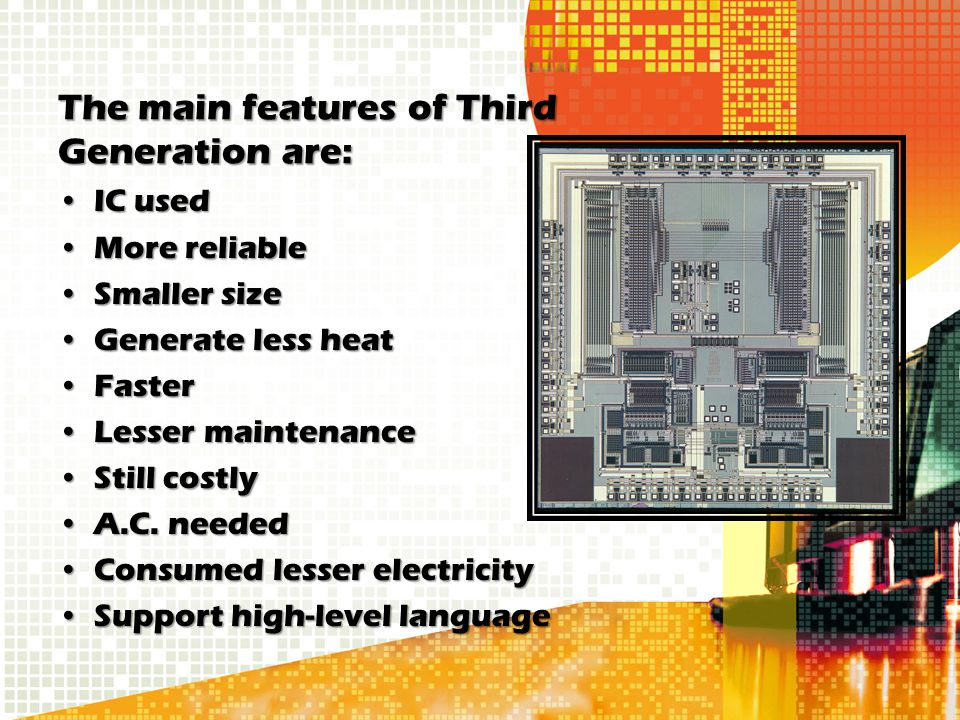 The main features of Third Generation are: