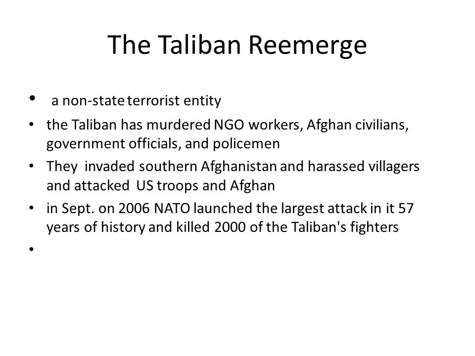 The Taliban Reemerge a non-state terrorist entity