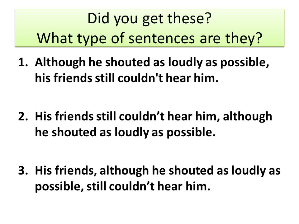 Did you get these What type of sentences are they