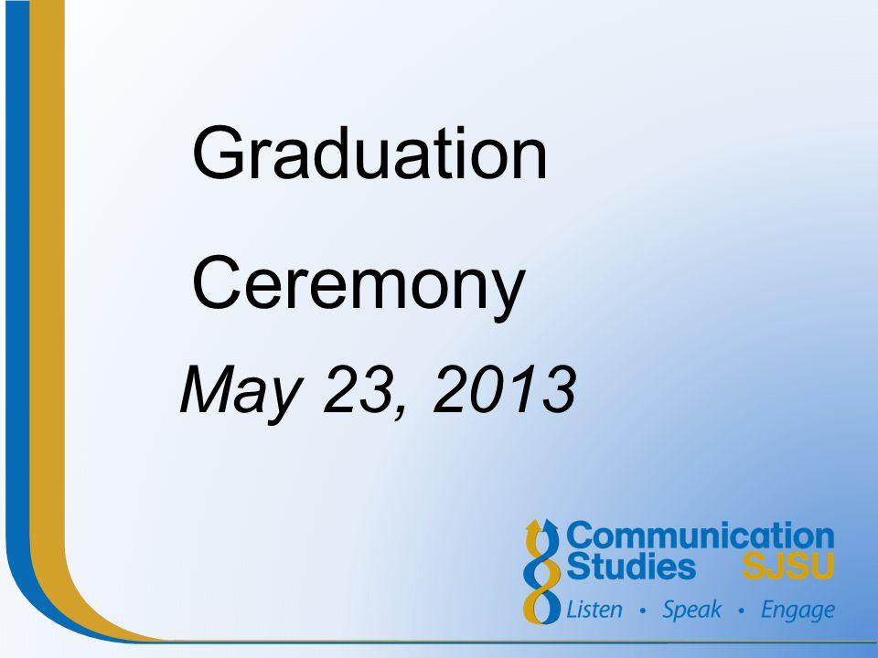 Graduation Ceremony May 23, 2013