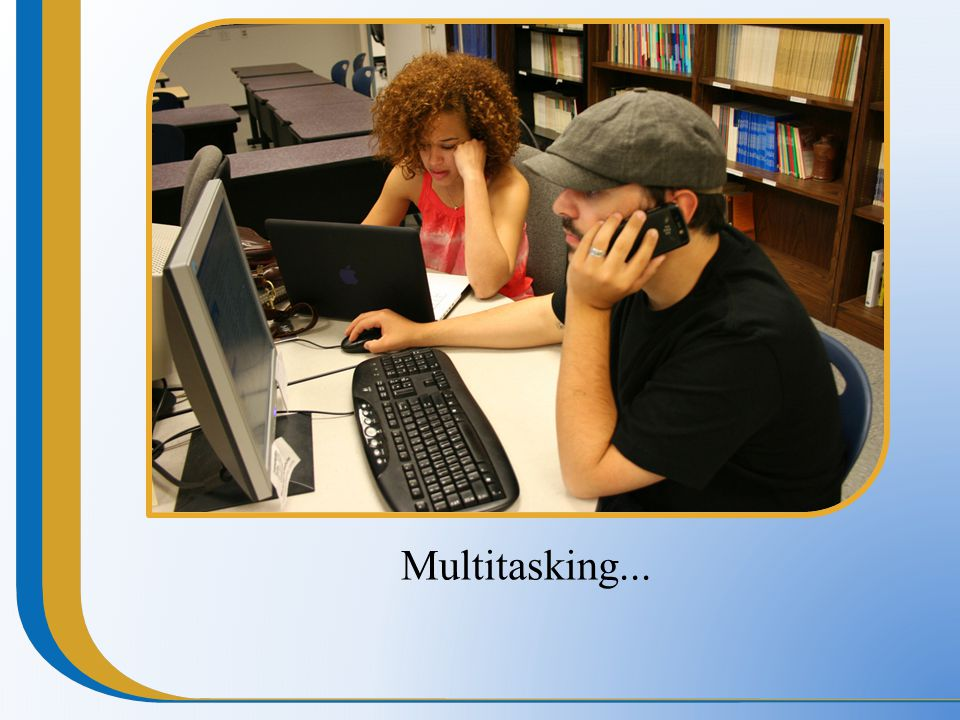 Multitasking...