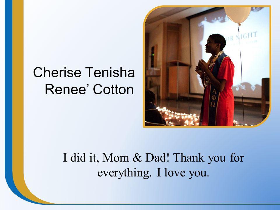 Cherise Tenisha Renee' Cotton