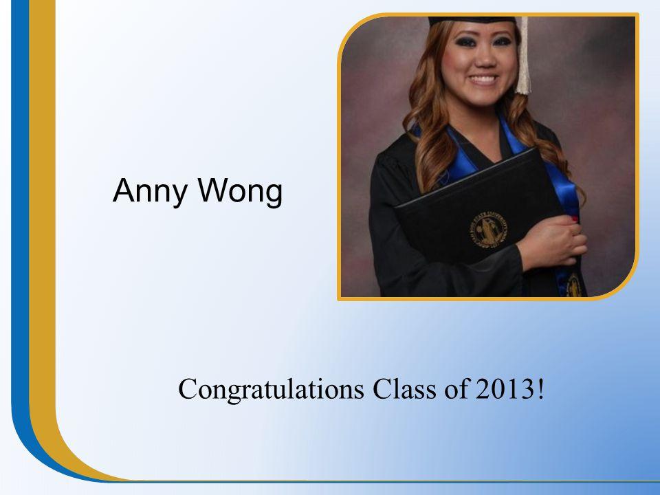 Congratulations Class of 2013!
