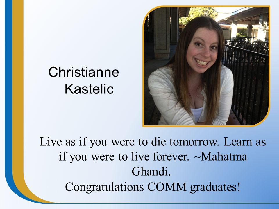 Congratulations COMM graduates!