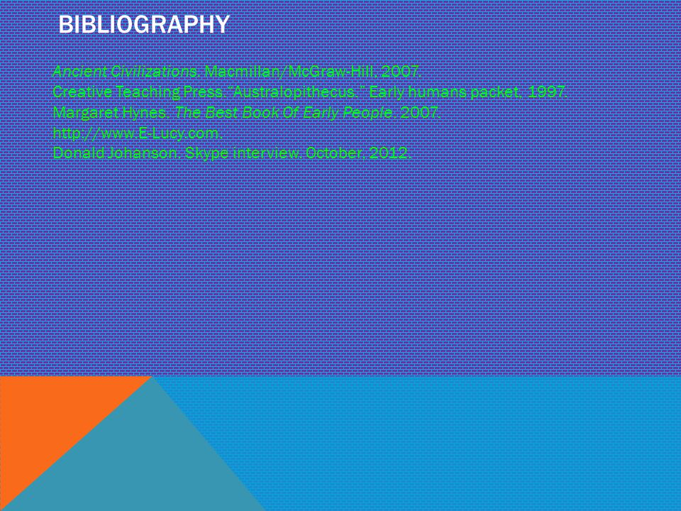 Bibliography Ancient Civilizations. Macmillan/McGraw-Hill, 2007.