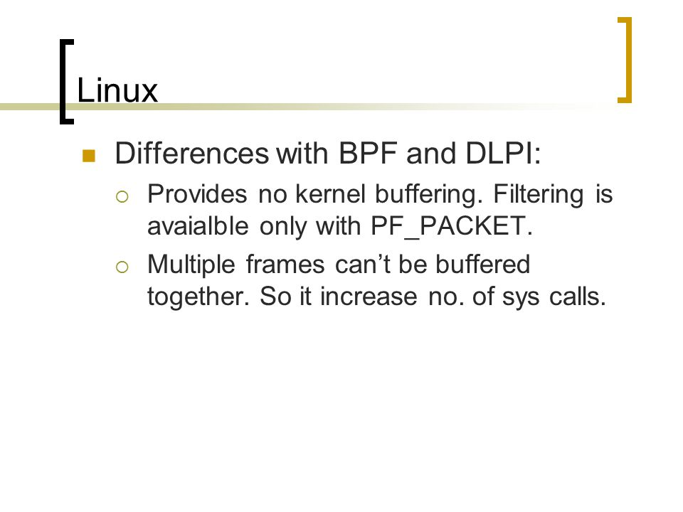 Linux Differences with BPF and DLPI: