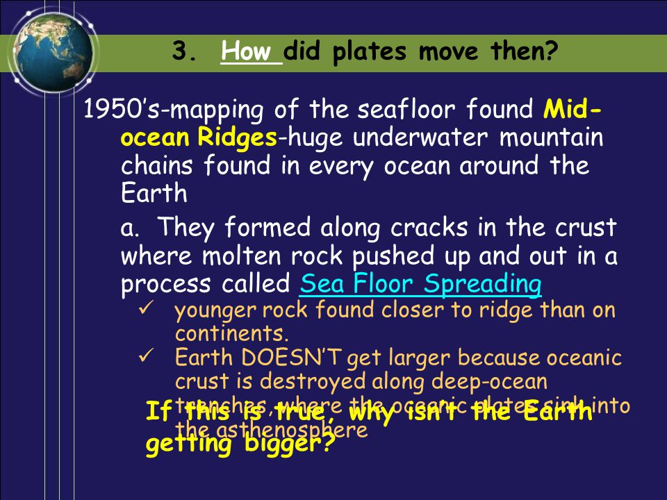 3. How did plates move then