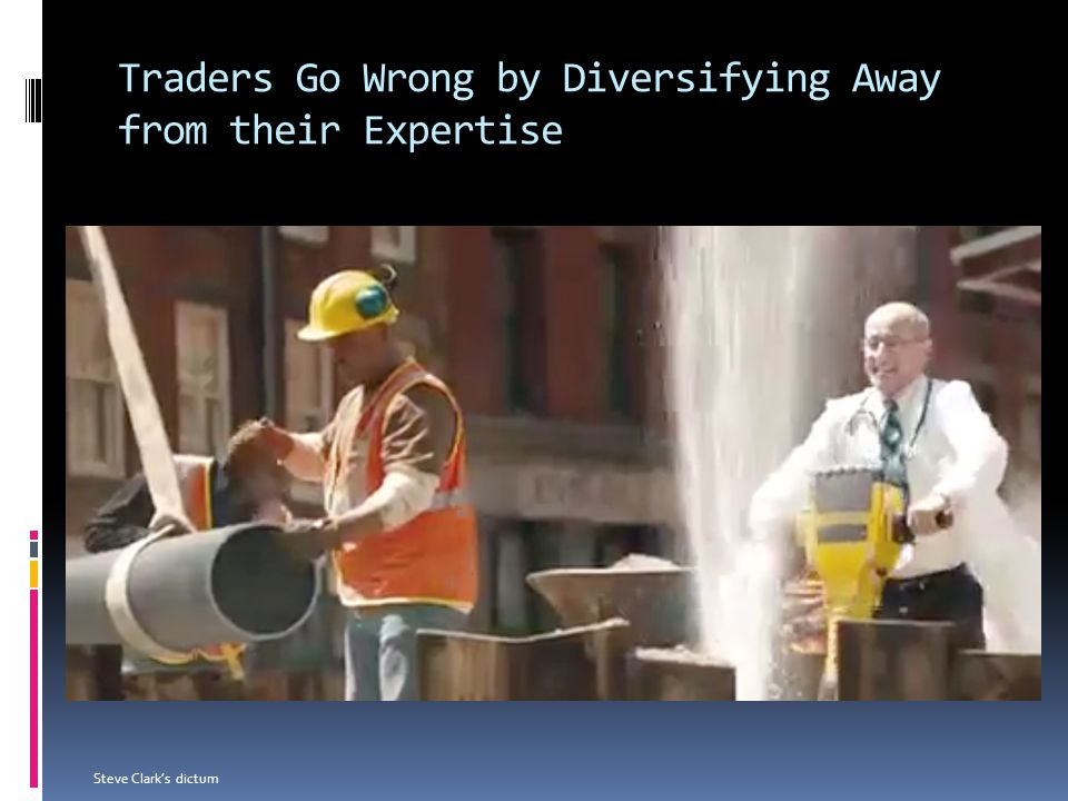 Traders Go Wrong by Diversifying Away from their Expertise