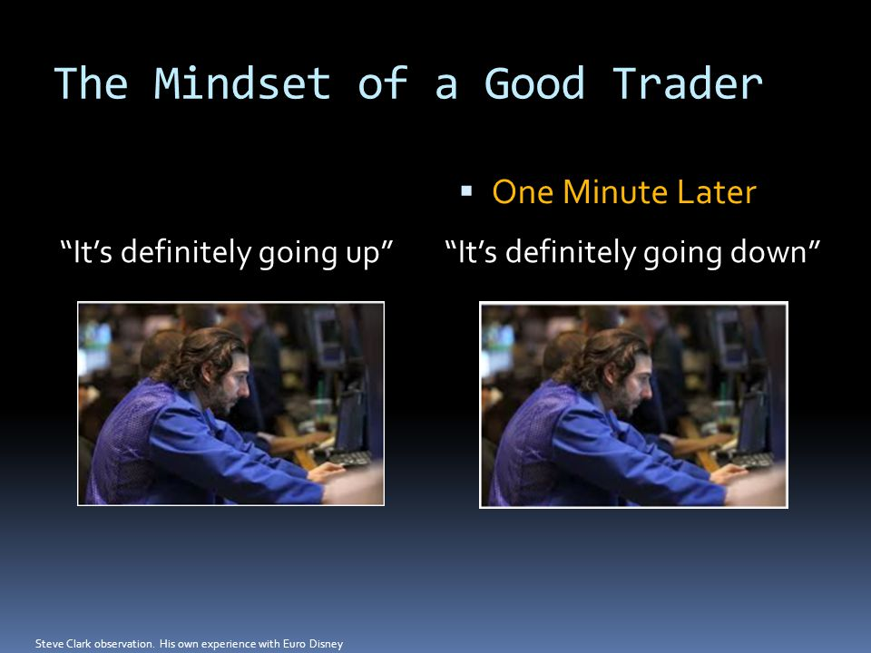 The Mindset of a Good Trader