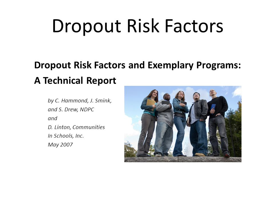 Dropout Risk Factors Dropout Risk Factors and Exemplary Programs:
