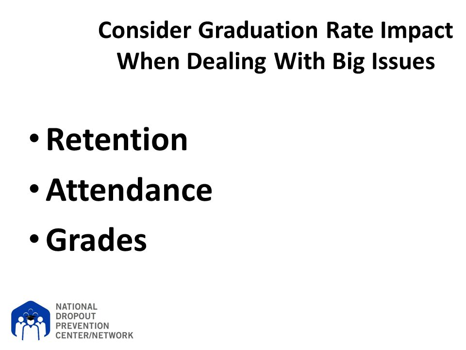 Consider Graduation Rate Impact When Dealing With Big Issues