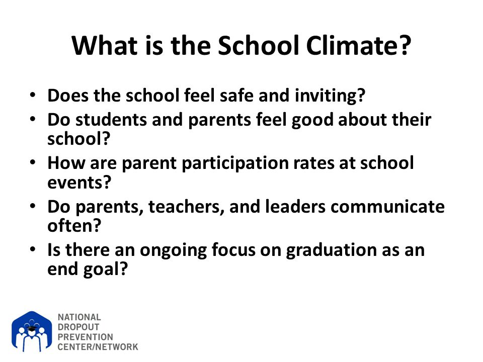 What is the School Climate