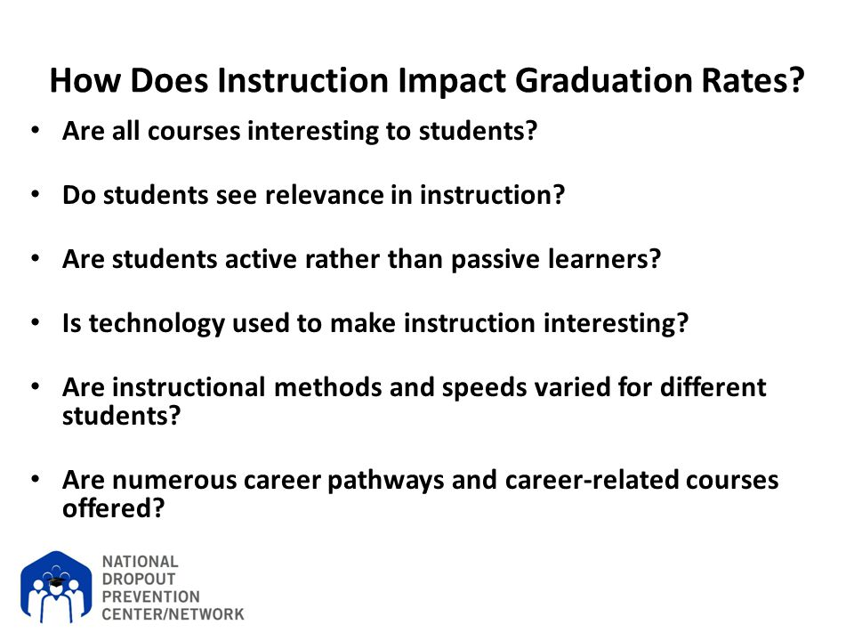 How Does Instruction Impact Graduation Rates