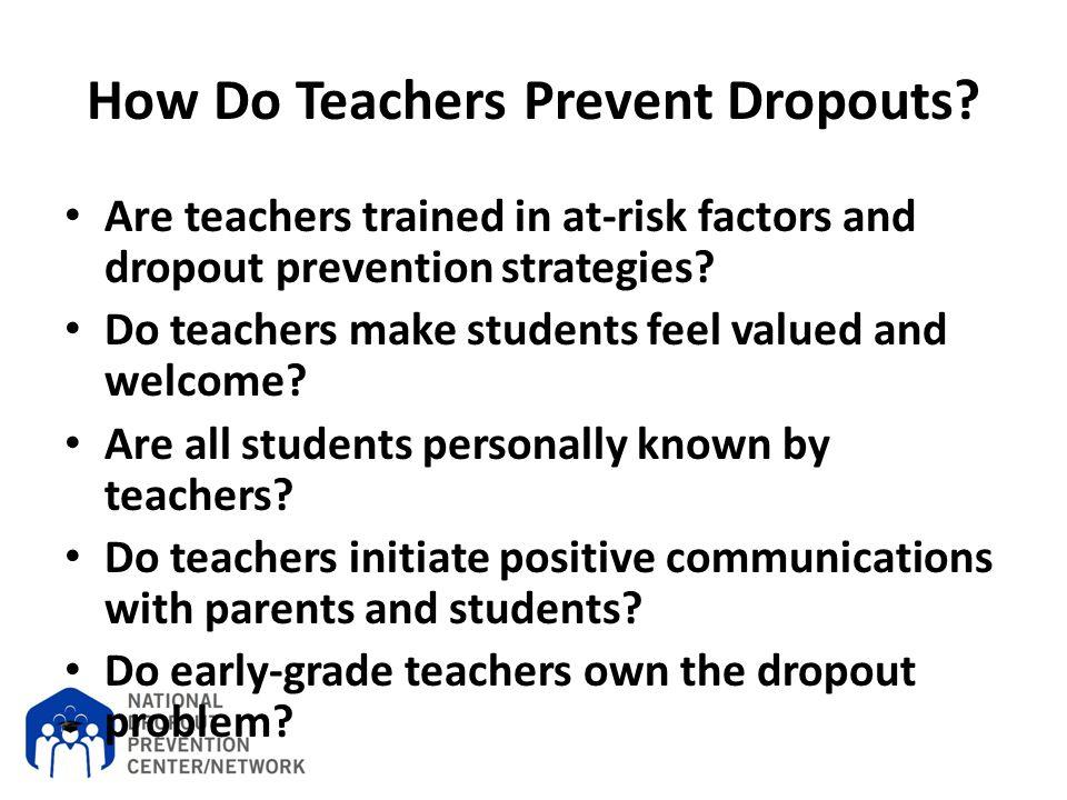 How Do Teachers Prevent Dropouts
