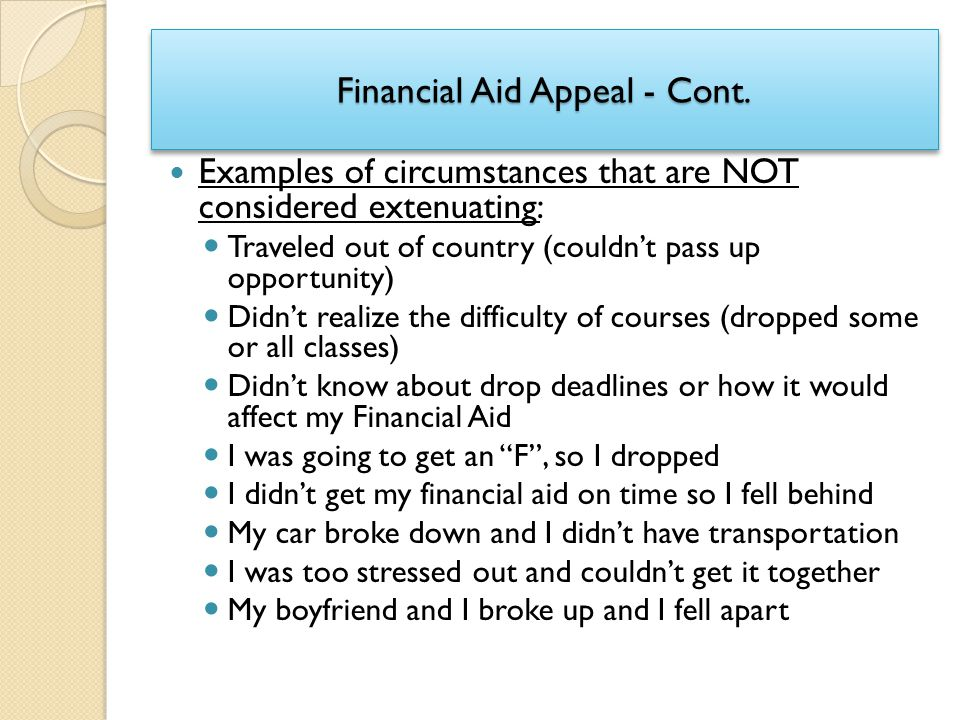 Financial Aid Appeal - Cont.