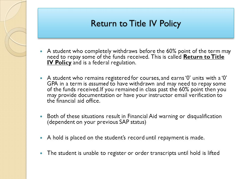 Return to Title IV Policy