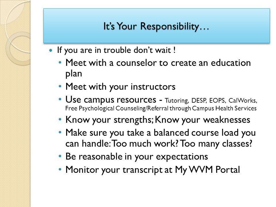 It's Your Responsibility…