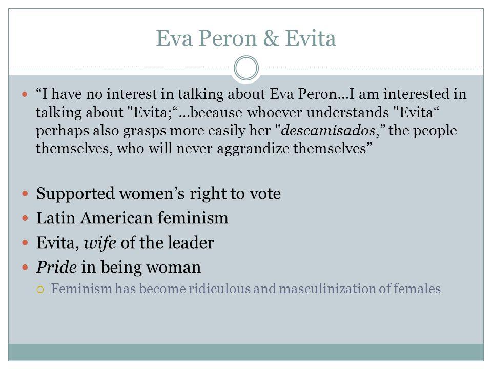 Eva Peron & Evita Supported women's right to vote