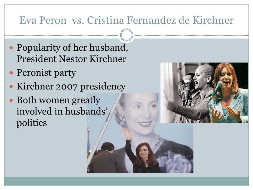 Eva Peron vs. Cristina Fernandez de Kirchner