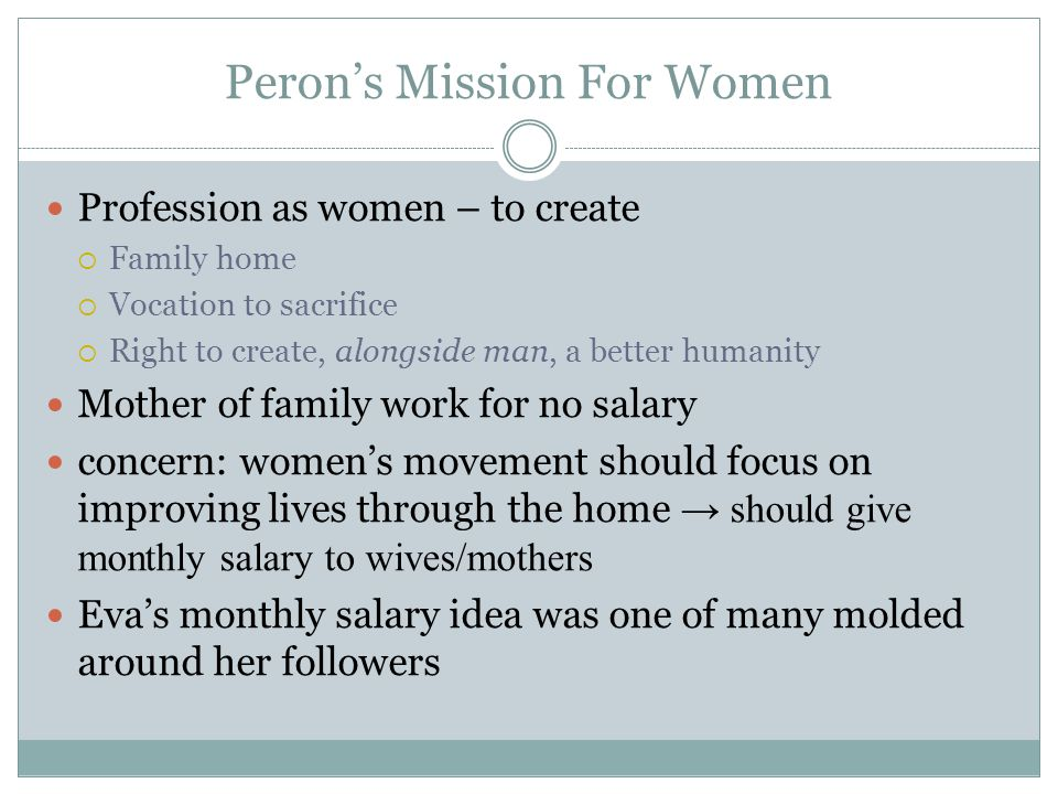 Peron's Mission For Women