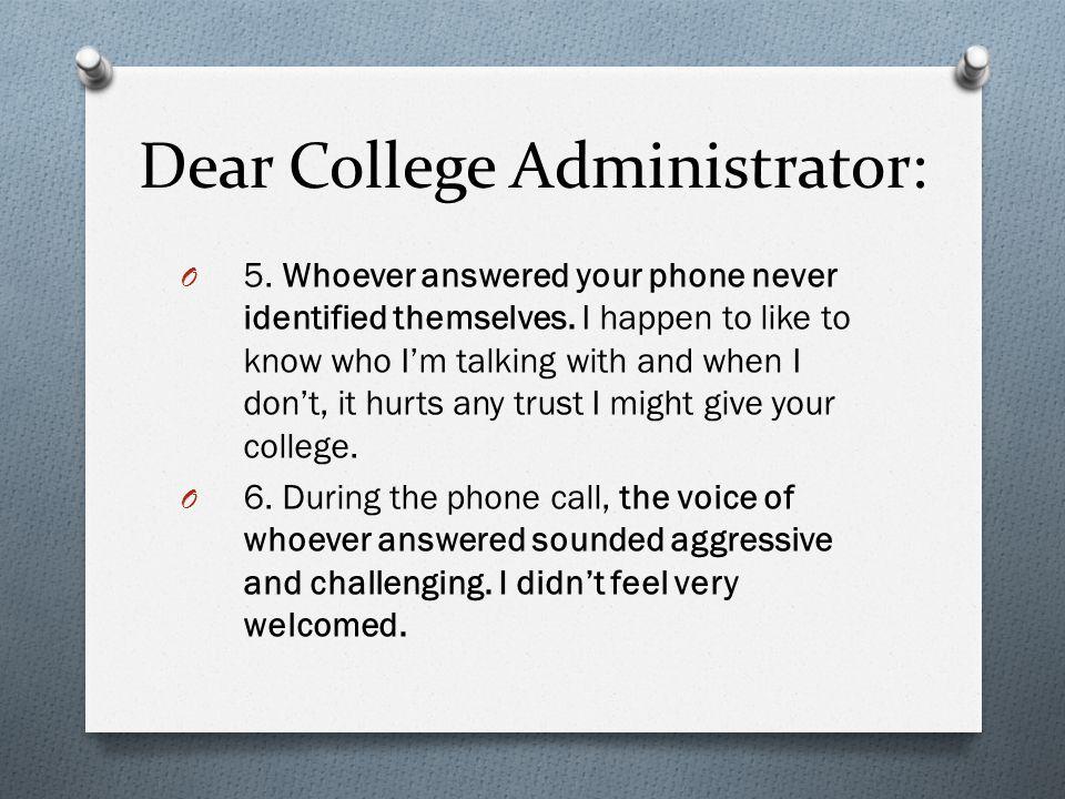 Dear College Administrator: