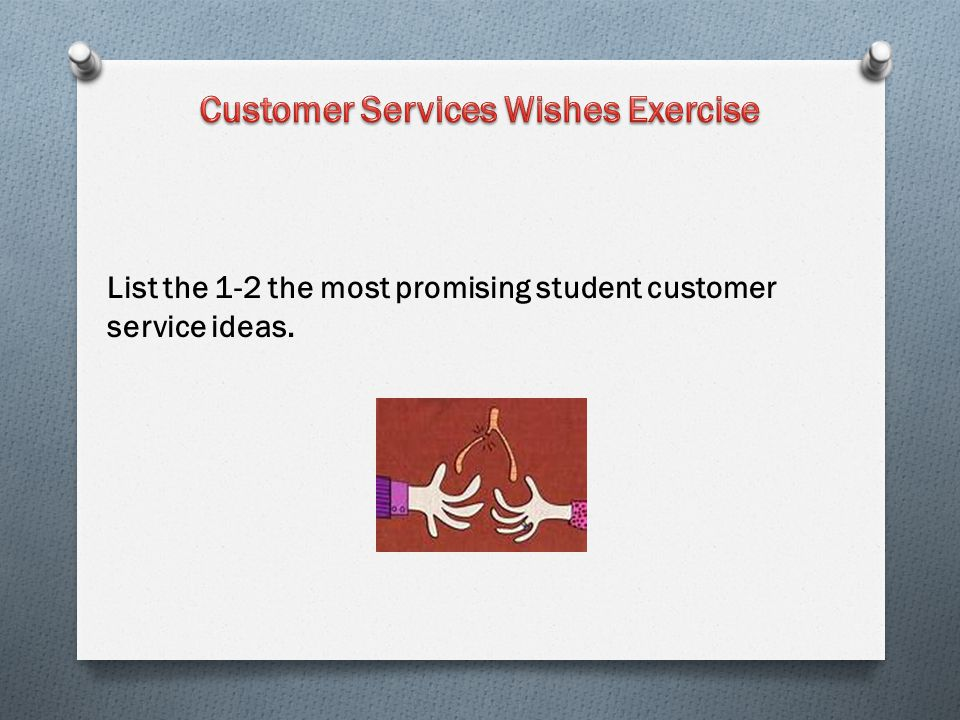 Customer Services Wishes Exercise