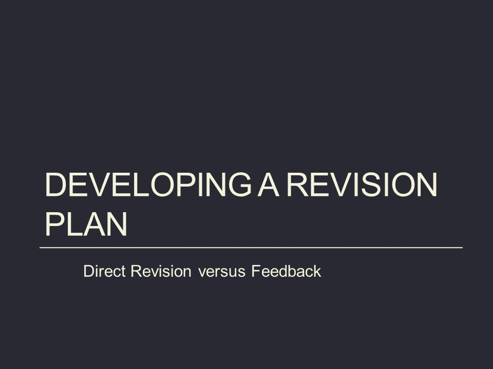 Developing a revision plan
