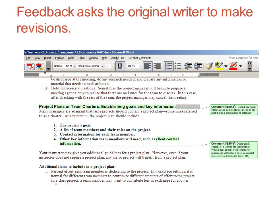 Feedback asks the original writer to make revisions.